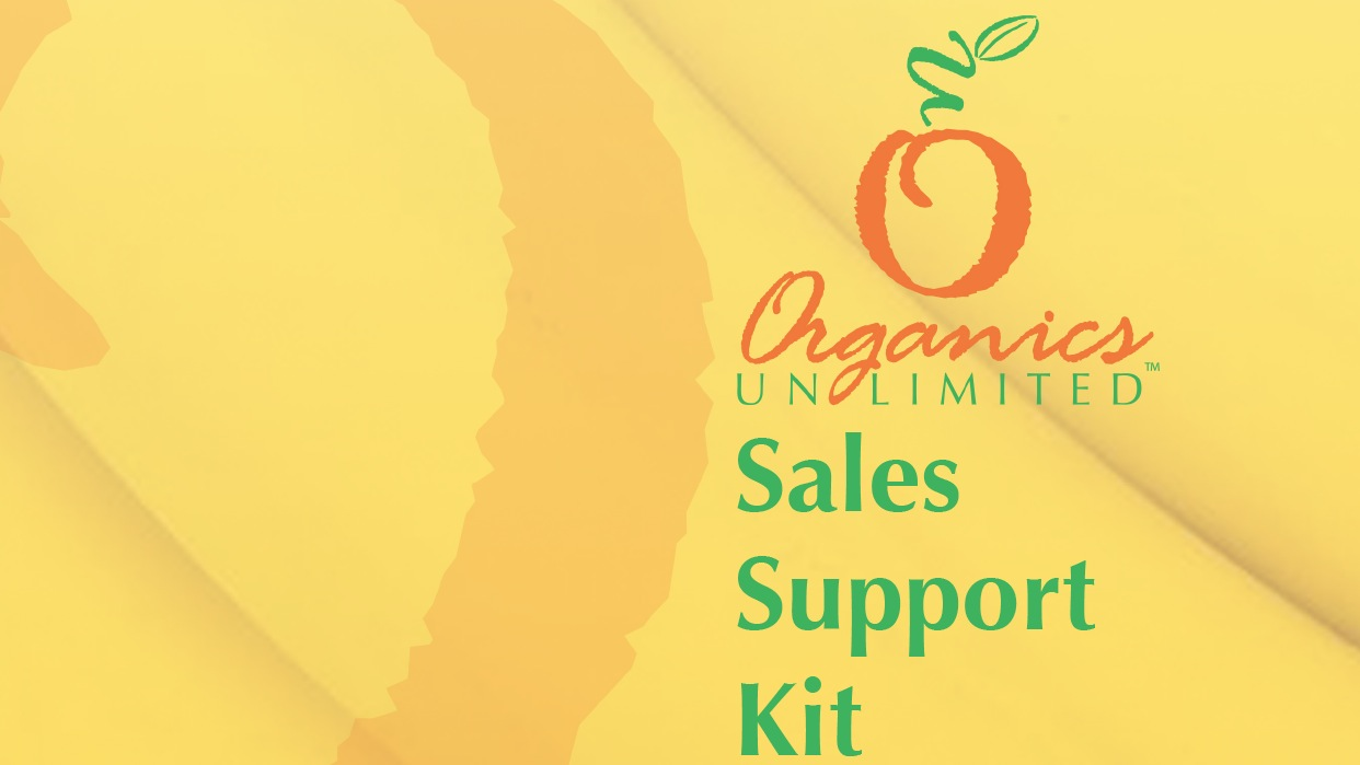 Organics Unlimited Sales Support Kit 2013